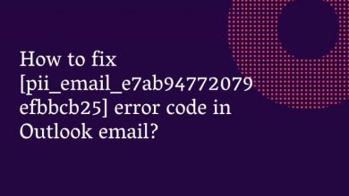 Photo of How to fix [pii_email_e7ab94772079efbbcb25] email error?